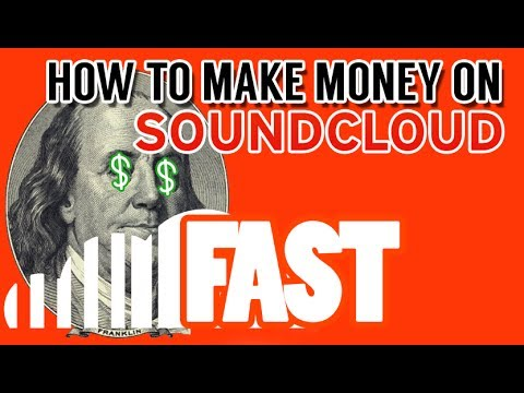 How to Make Money on SoundCloud: Start your Music career now!